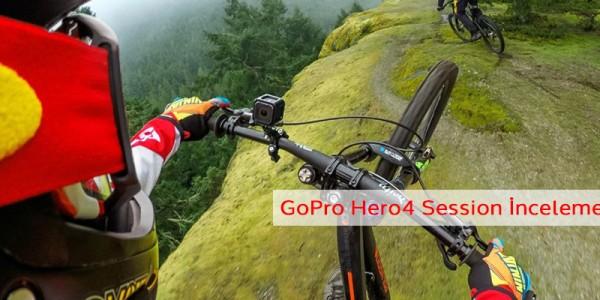 GoPro Hero 4 Session İnceleme
