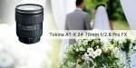 Tokina AT-X 24-70mm f/2.8 Pro FX Lens İncelemesi