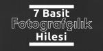 Fotoğrafçılık Hileleri | Fotografium.TV