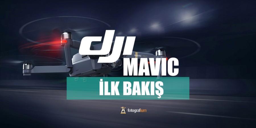 DJI Mavic Pro Ön İncelemesi